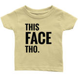 Magic Baby Printed With This Face Tho - Infant Tee T-Shirt