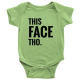 This Face Tho Printed Magic Baby Infant Onesie