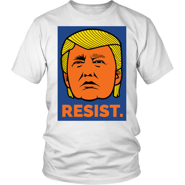 Resist President Donald Trump Orange Face Not My President - Unisex Tshirt Tees