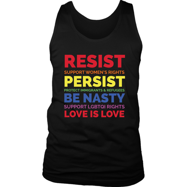 Resist Persist Be Nasty Love Is Love Black Lives Womens Rights - Mens Tank Top