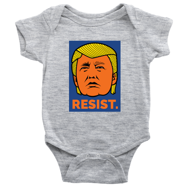 Resist President Donald Trump Orange Face Not My President - Baby Onsie