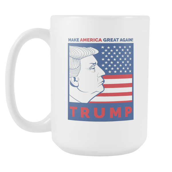 Donald Trump Make America Great Again - 15oz Coffee Mug Cup