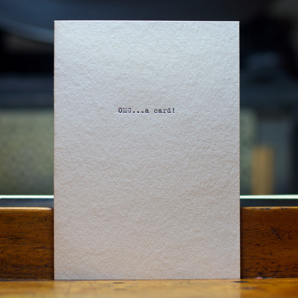 OMG...a card letterpress printed greeting card