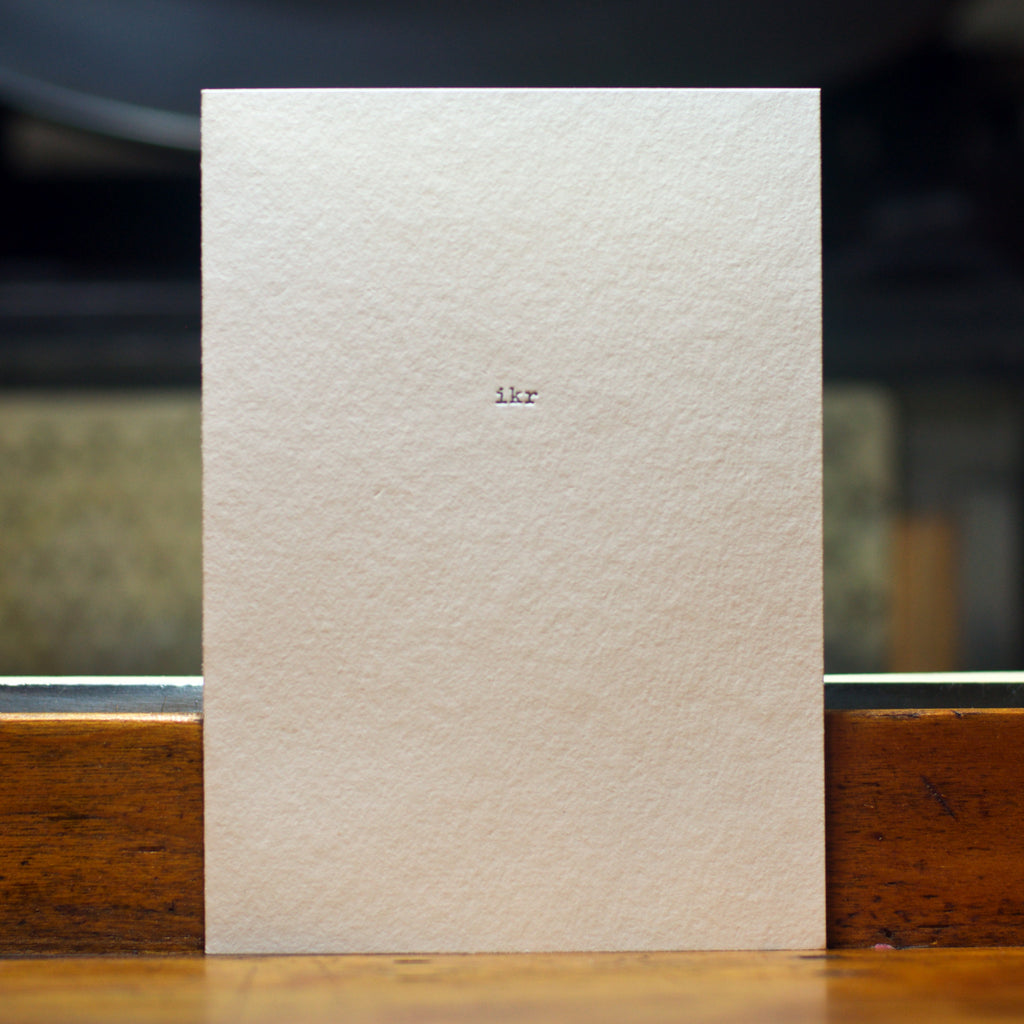 letterpress i know, right? greeting card