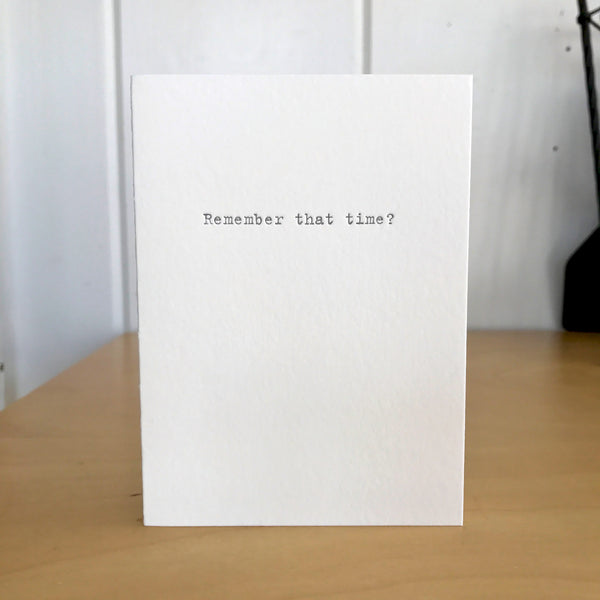 Remember that time? letterpress card