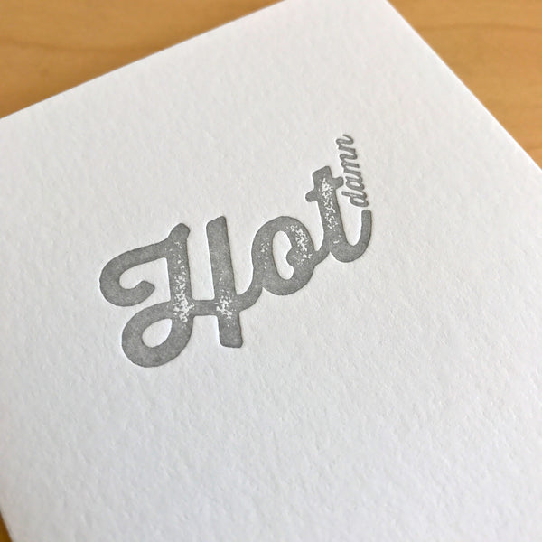 Hot damn letterpress card