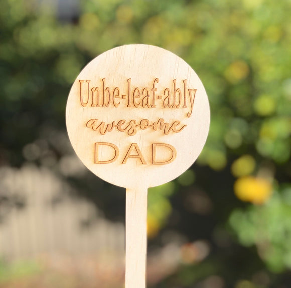 The Dad Plant Stake