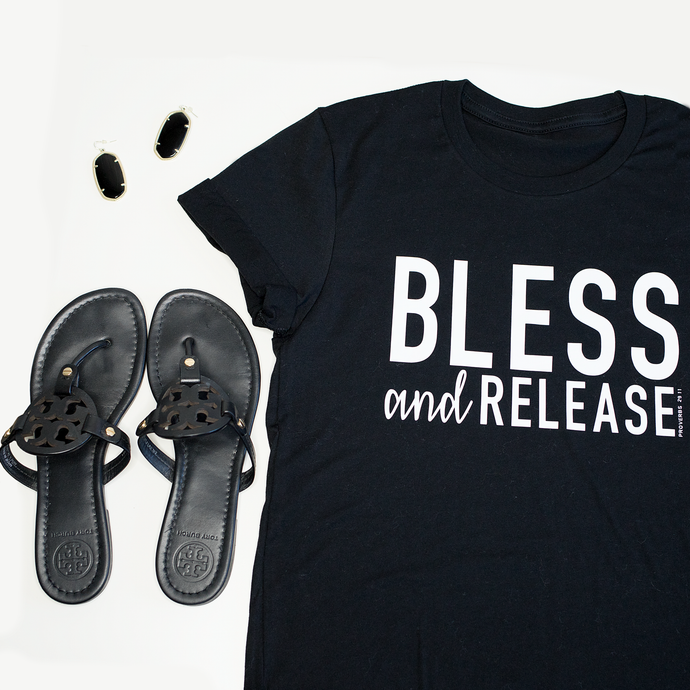 Bless And Release Tee - Living On A Prayer Boutique