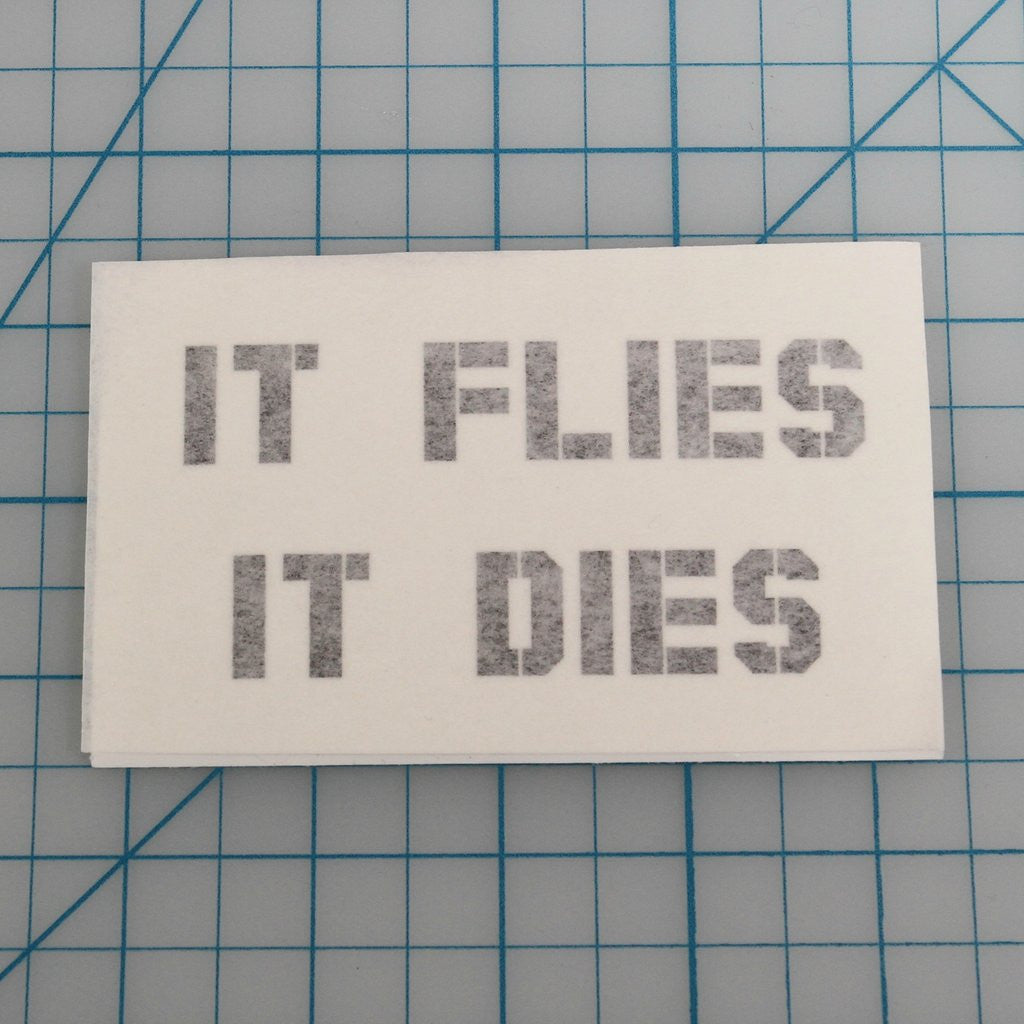 It Flies, It Dies Sticker - Action Pro Sports