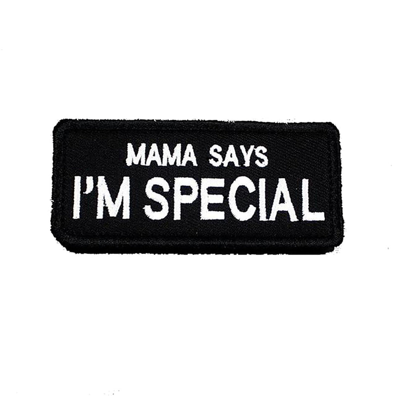 Mama Says I'm Special Velcro Patch - Black/White | Action Pro Sports