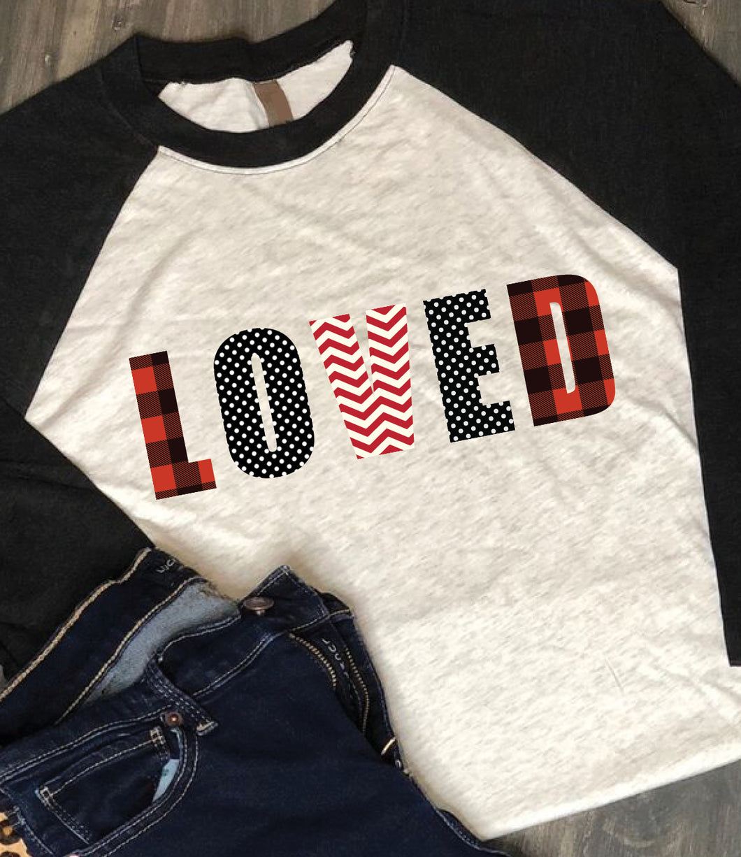 Valentine's Day Shirt: LOVED