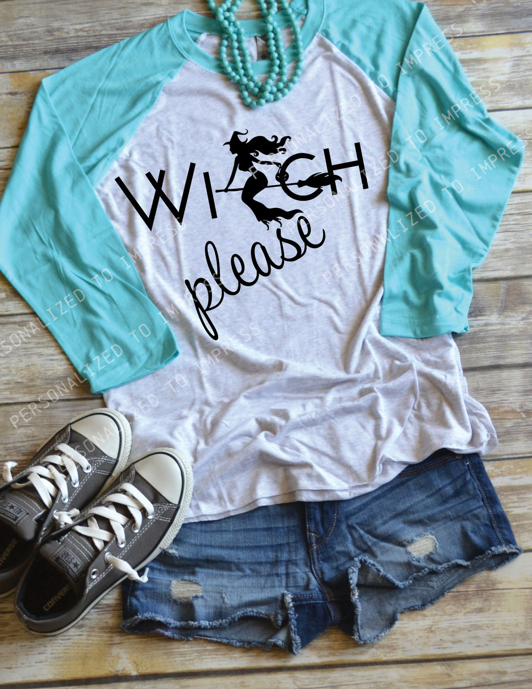 Halloween 'Witch Please' Design on baseball style shirt