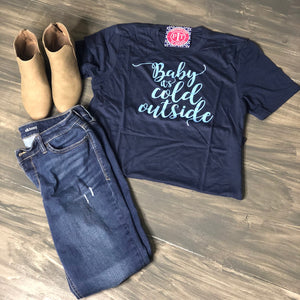 Baby It's Cold Outside - Holiday Shirt short sleeve