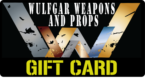 Wulfgar Weapons & Props Gift Cards - Wulfgar Weapons & Props
