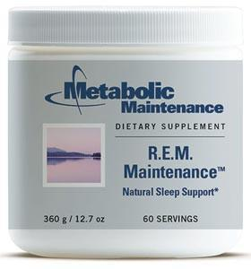 Metabolic Maintenance REM Maintenance