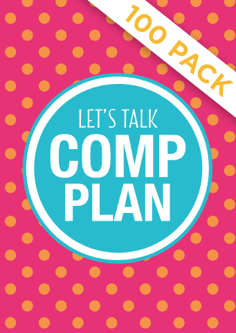 Lets Talk Comp Plan - Pack of 100