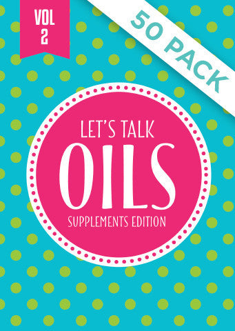 "Lets Talk Oils Vol 2 ""Supplements Edition"" - Pack of 50"