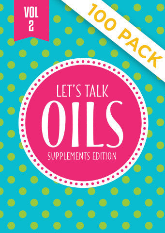 "Lets Talk Oils Vol 2 ""Supplements Edition"" - Pack of 100"