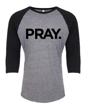 PRAY. Unisex Baseball Tee (Black)