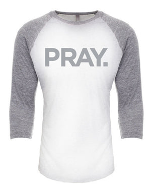 PRAY. Unisex Baseball Tee (Gray)