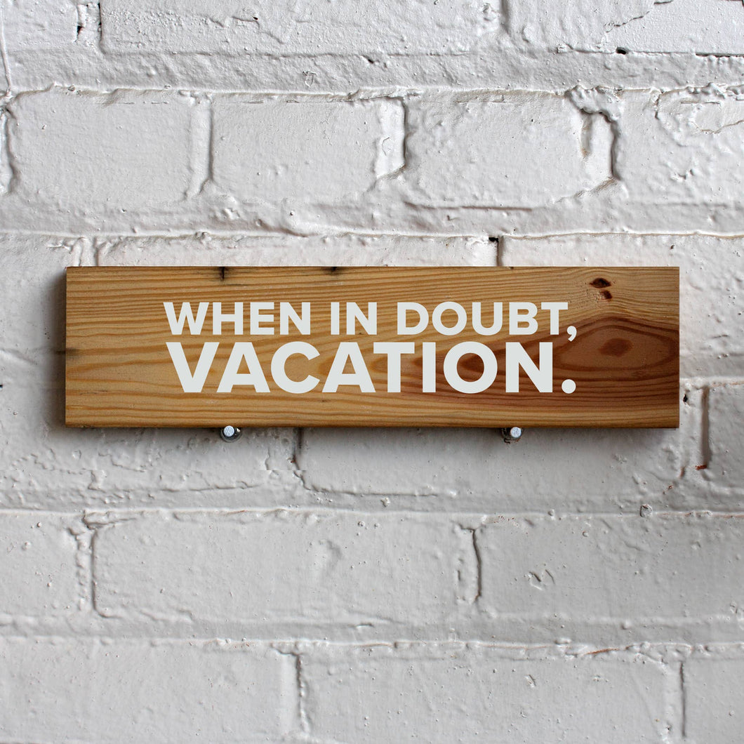Vacation Wall Sign