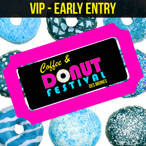 Coffee & Donut Festival DSM  - CHOOSE TICKET TYPE -
