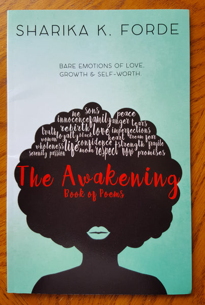 The Awakening: Bare emotions of love, growth and self-worth