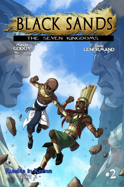 "Black Sands: The Seven Kingdoms ""Rumble in Kerma"" Part 2 - Wonders of the World Book and Toy Store"
