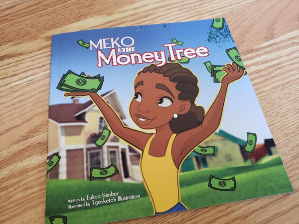 """Meko and The Money Tre"" by Mrs Eulica Kimber and  Mr Tyrus Goshay"