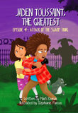 (Jaden Toussaint, the Greatest) Episode 4:  Attack of the Swamp Thing