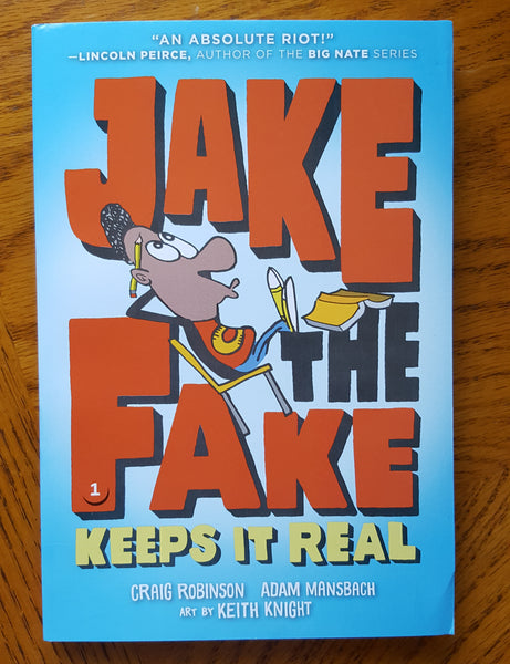 Jake the Fake: Keeps it Real