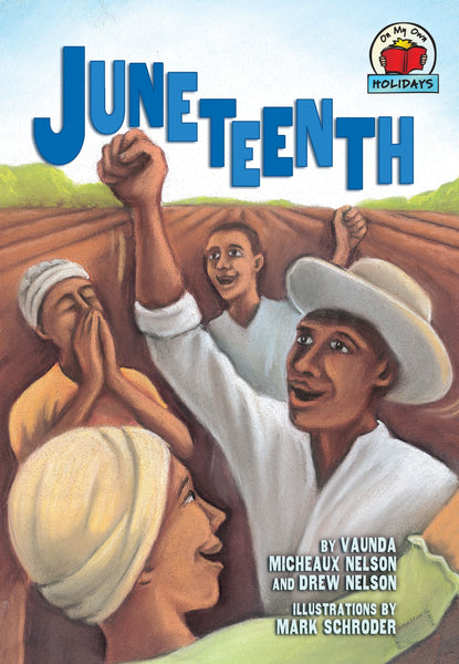 Juneteenth (On My Own Holidays)