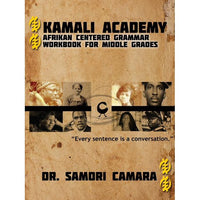 Kamali Academy: Afrikan Centered Grammar Workbook for Middle Grades