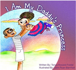 I am My Daddy's Princess / Yo Soy La Princesa de Mi Papa