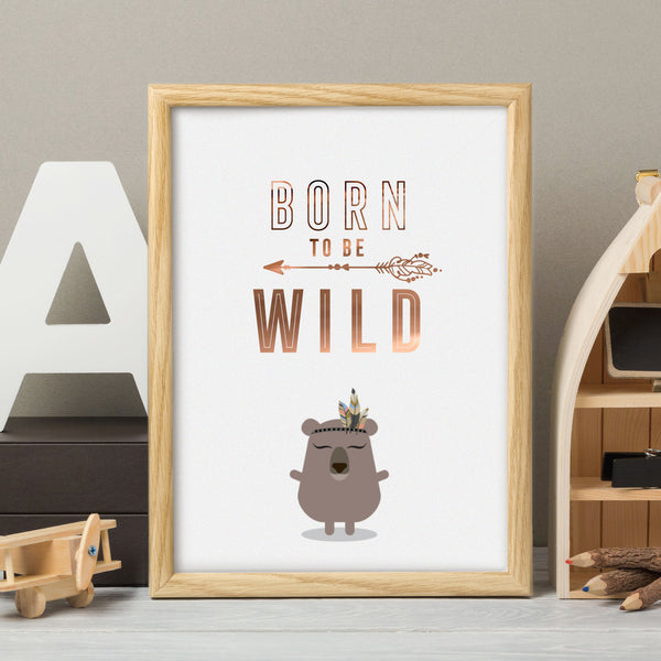 Foiled quote art print: Born to be wild