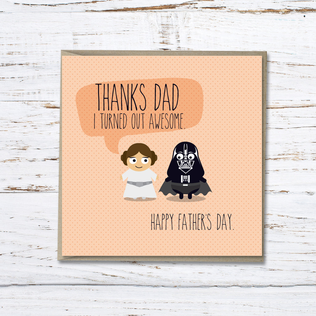 Father's Day: Thanks Dad, I turned out Awesome