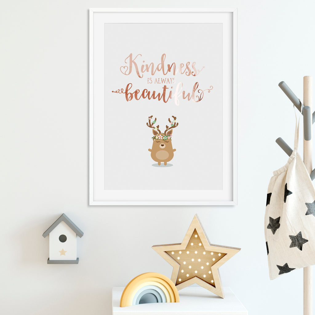 Foiled quote art print: Kindness is always beautiful