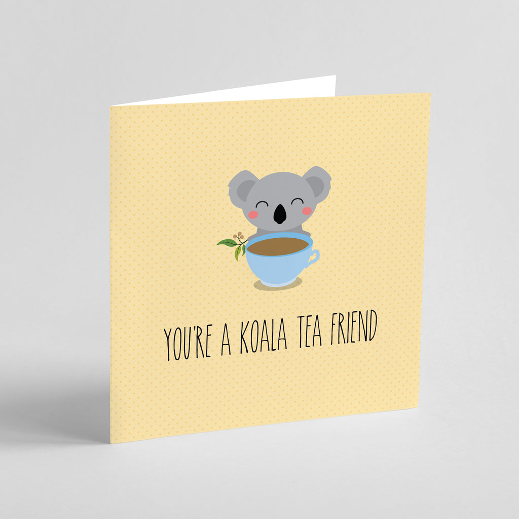 Celebration: You're a Koala-tea Friend!