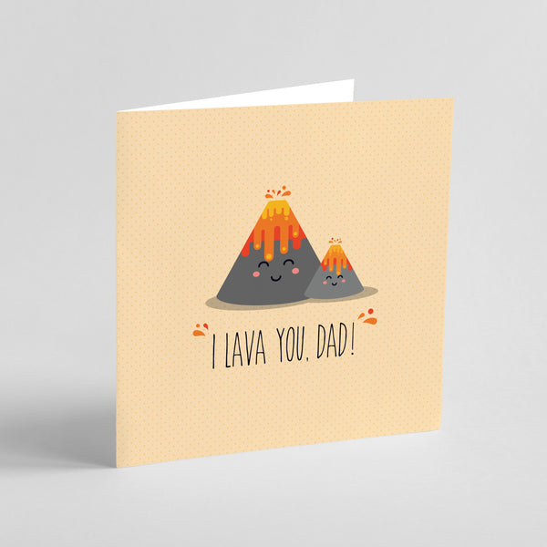 Father's Day: I lava you Dad!