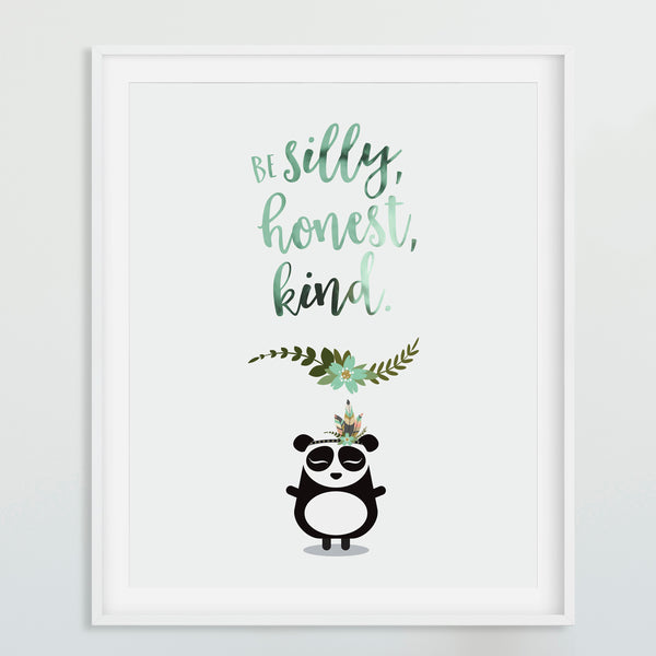Foiled quote art print: Be silly, honest, kind