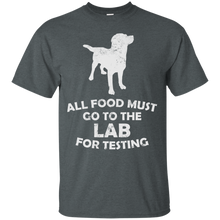 Unisex All Food Must Go To The Lab For Testing Relaxed T-Shirt