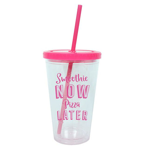 SMOOTHIE NOW PIZZA LATER DRINKING CUP