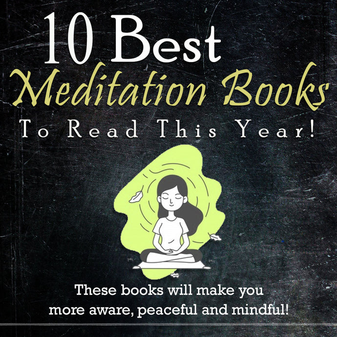 10 Best Meditation Books To Read This Year!