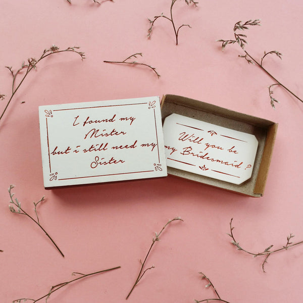 Matchbox 'Will you be my Bridesmaid' - WD007