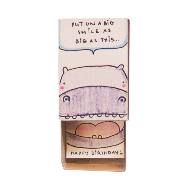 "BD027 - ""Put on a Big smile as big as this"" Birthday Hippo Matchbox"
