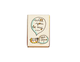 "LV025 - ""Will You Be My Girlfriend?"" Matchbox Card"