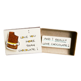 "LV047 - ""I love you more than Chocolate"" Matchbox Card"