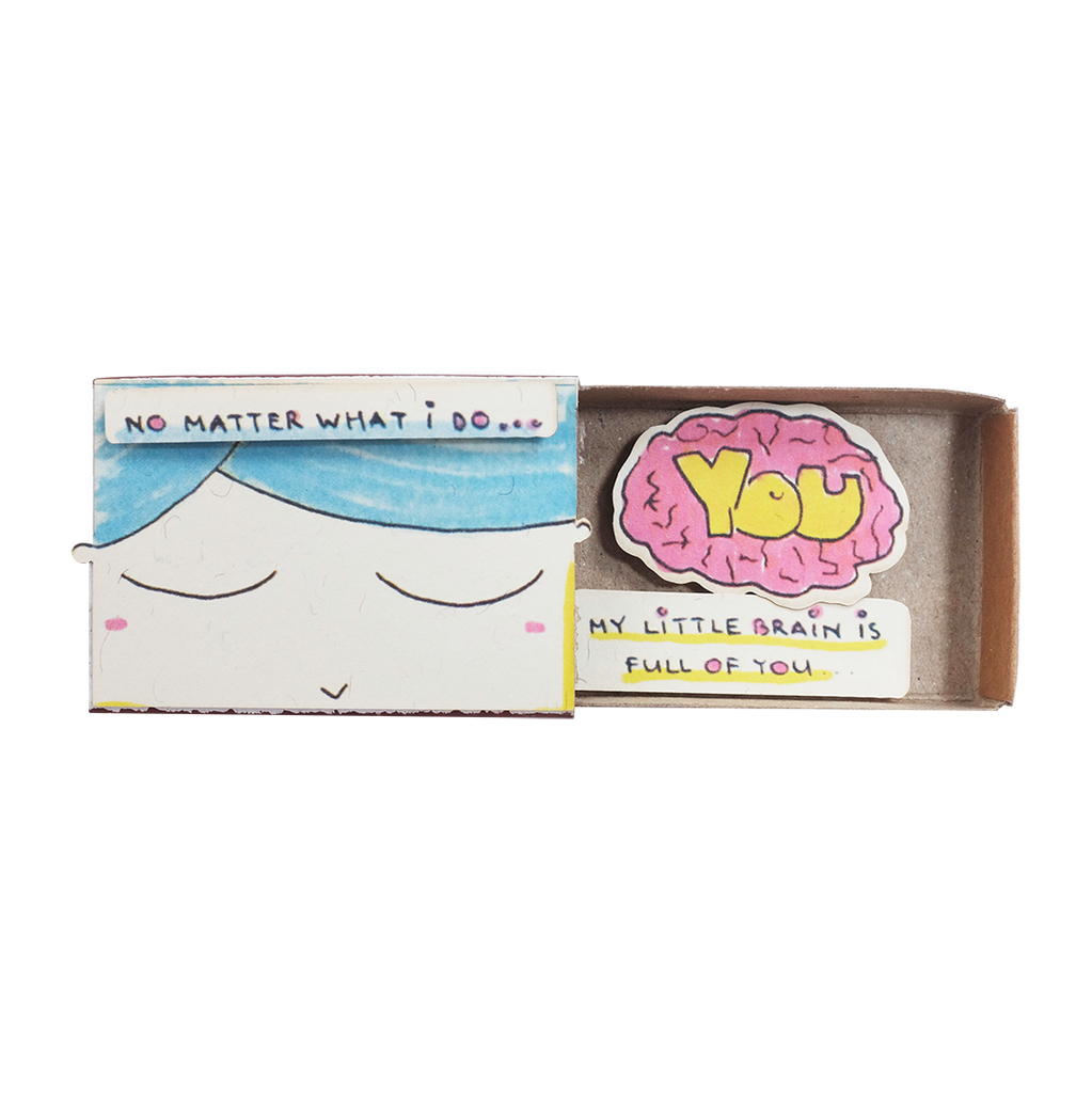 "LV056 - ""My little brain is full of you"" Matchbox Card"