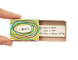 "LV066 - ""I Love you for who were"" Matchbox Card"