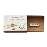 "LV080 - Matchbox ""This is perfect: A tea cup, a book plus you"""